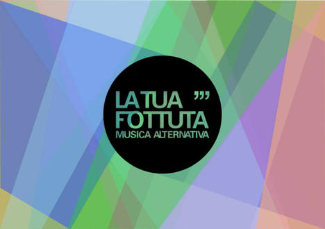 LA_TUA_FOTTUTA_MUSICA_ALTERNATIVA